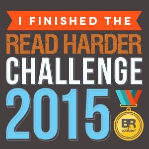http://bookriot.com/2015/09/17/finished-2015-read-harder-challenge-presents/