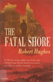 The Fatal Shore by Robert Hughes (mini)